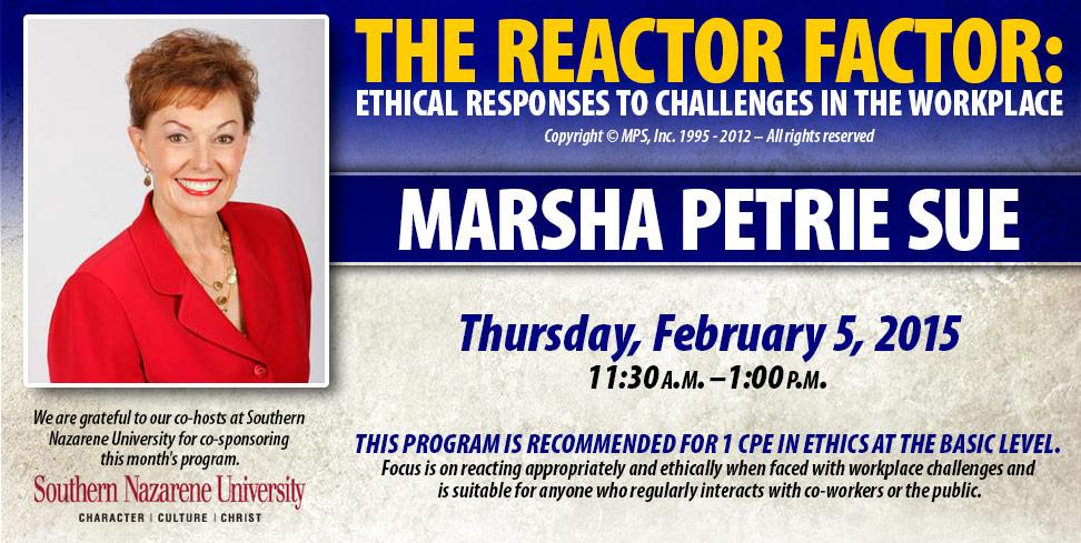 Martha Petrie Sue: The Reactor Factor