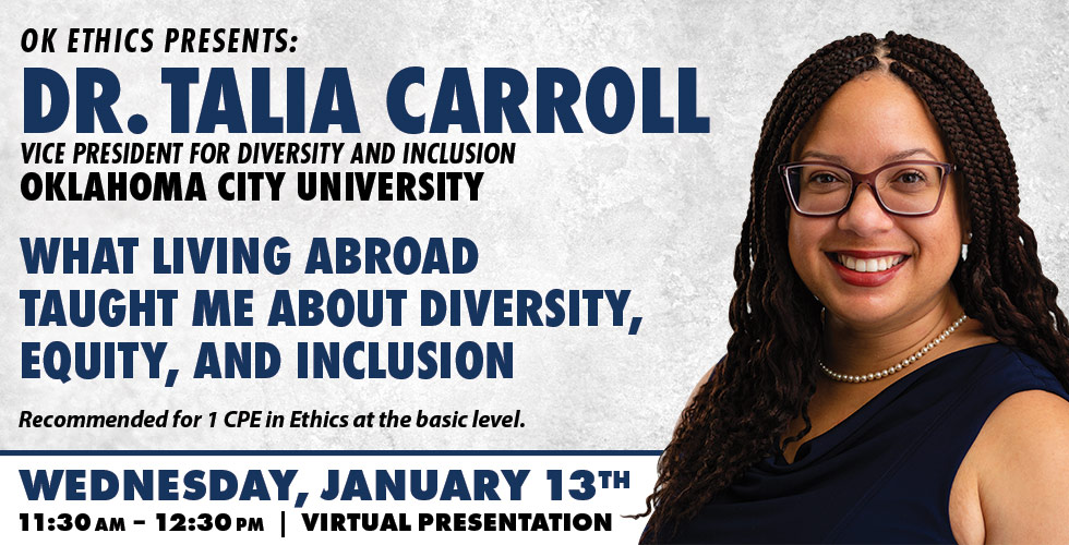 OK Ethics Presents Dr. Talia Carroll, January 13th, 2021