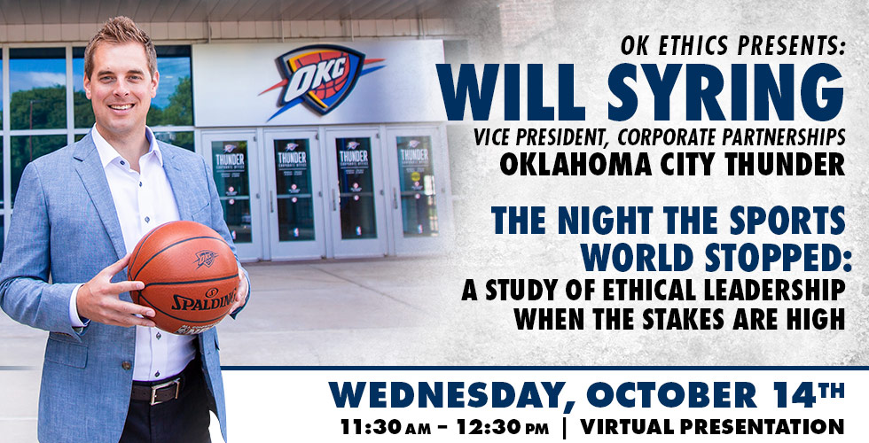 OK Ethics Presents: Will Syring, The Night the Sports World Stopped October 14th, Online Presentation
